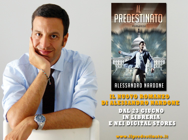 Alessandro Nardone - Il Predestinato - In libreria